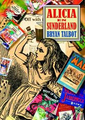 book cover of Alicia en Sunderland by Bryan Talbot