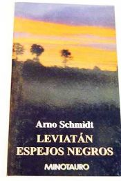 book cover of Leviatan - Espejos Negros by Arno Schmidt