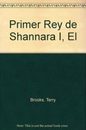 book cover of Primer Rey de Shannara I, El by Terry Brooks