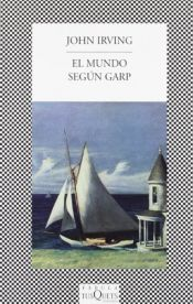 book cover of El mundo según Garp by John Irving