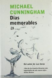book cover of Días memorables by Michael Cunningham