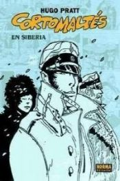 book cover of Corto Maltese Siperiassa by Hugo Pratt