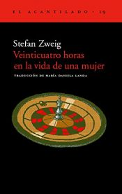 book cover of Veinticuatro horas en la vida de una mujer by Stefan Zweig