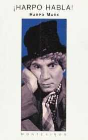 book cover of ¡Harpo habla! by Harpo Marx|Rowland Barber