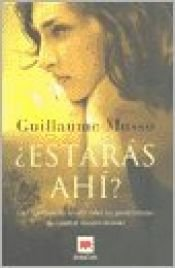 book cover of Estaras Ahi by Guillaume Musso