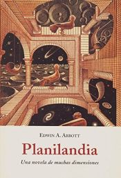 book cover of Planilandia by Edwin Abbott Abbott