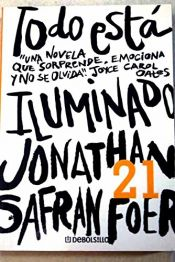 book cover of Todo está iluminado by Jonathan Safran Foer