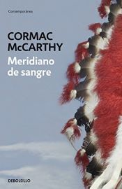book cover of Meridiano de sangre by Cormac McCarthy