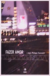 book cover of Fazer Amor by Jean-Philippe Toussaint