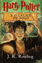 book cover of Harry Potter e o Cálice de Fogo by J. K. Rowling