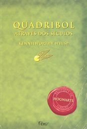book cover of Quadribol Através dos Séculos by J. K. Rowling|Kennilworthy Whisp
