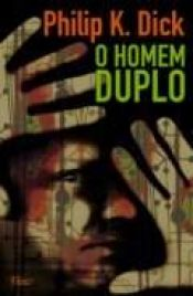 book cover of O Homem Duplo by Philip K. Dick