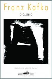 book cover of O Castelo by Franz Kafka