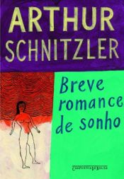 book cover of Breve Romance de Sonho by Arthur Schnitzler