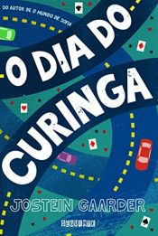 book cover of O Dia do Curinga by Jostein Gaarder