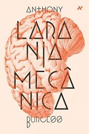 book cover of Laranja Mecânica by Anthony Burgess