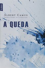 book cover of A Queda by Albert Camus