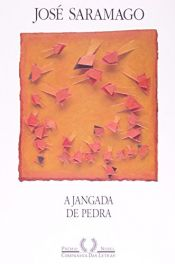 book cover of A Jangada de Pedra by José Saramago