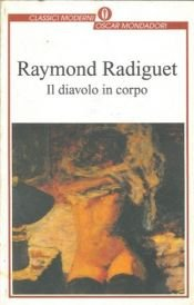 book cover of Il diavolo in corpo by Raymond Radiguet