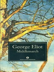 book cover of Middlemarch by George Eliot