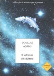 book cover of Il salmone del dubbio by Douglas Adams