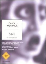 book cover of Cavie by Chuck Palahniuk