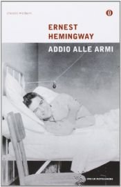book cover of Addio alle armi by Ernest Hemingway