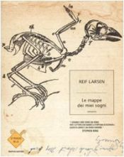 book cover of Le mappe dei miei sogni by Reif Larsen