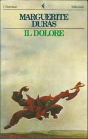 book cover of Il dolore by Marguerite Duras
