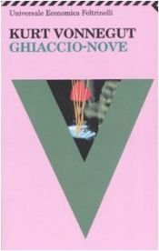 book cover of Ghiaccio-nove by Kurt Vonnegut