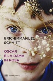 book cover of Oscar e la dama in rosa by Éric-Emmanuel Schmitt