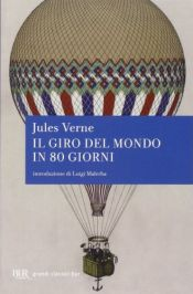 book cover of Il giro del mondo in 80 giorni by Jules Verne