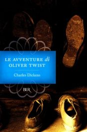 book cover of Le avventure di Oliver Twist by Charles Dickens