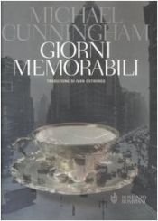 book cover of Giorni memorabili by Michael Cunningham