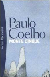 book cover of Monte Cinque by Paulo Coelho