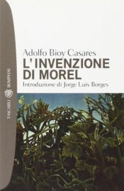 book cover of L'invenzione di Morel by Adolfo Bioy Casares