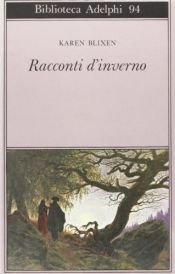 book cover of Racconti d'inverno by Karen Blixen