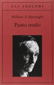 book cover of Pasto nudo by William S. Burroughs