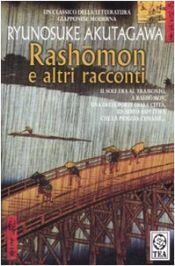 book cover of Rashomon e altri racconti by Howard Hibbet|Ryūnosuke Akutagawa