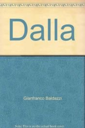 book cover of Dalla by Gianfranco Baldazzi