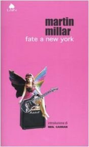book cover of Fate a New York by Martin Millar