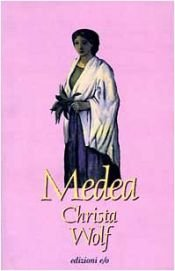 book cover of Medea: voci by Christa Wolf