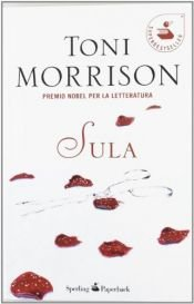 book cover of Sula by Toni Morrison