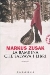 book cover of La bambina che salvava i libri by Markus Zusak