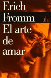 book cover of El arte de amar by Erich Fromm