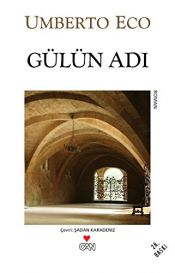 book cover of Gülün Adı by Umberto Eco