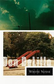 book cover of White Noise by Don DeLillo