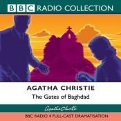 book cover of The Gates of Baghdad (Dramatised) by Agatha Christie