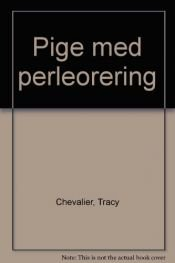 book cover of Pige med perleørering by Tracy Chevalier