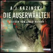 book cover of Die Auserwählten by A. J. Kazinski